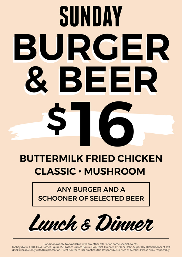 Sunday Burger & Beer Special | Great Southern Bar