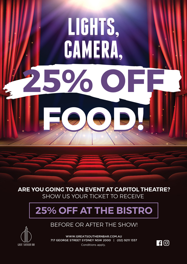 Capitol Theatre Ticket Promotion | Great Southern Bar
